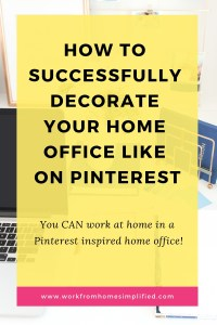 How to Create a Pinterest Inspiried Home Office