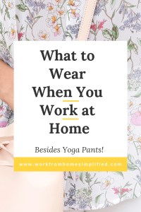 Work at Home Wardrobe Ideas