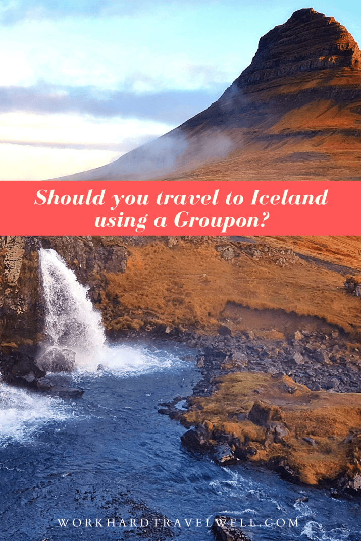 Iceland Groupon Review | Tips for Booking a Groupon Vacation