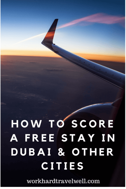 How To Score A Free Stay in Dubai & Other Cities