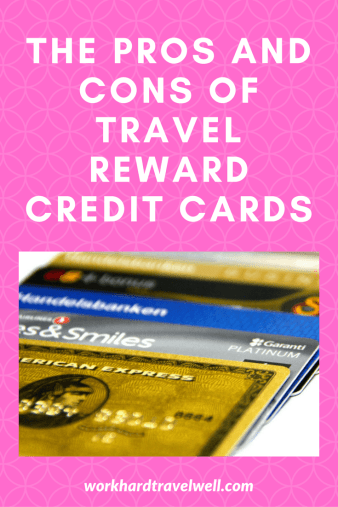 Should you sign up for a Travel Reward Credit Card? Here are the pros and cons of travel reward credit cards.