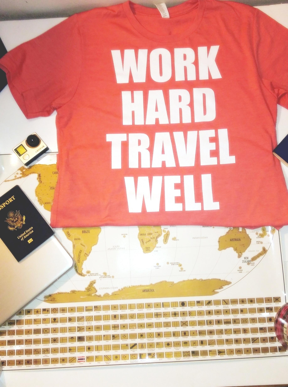 #WorkHardTravelWell tee