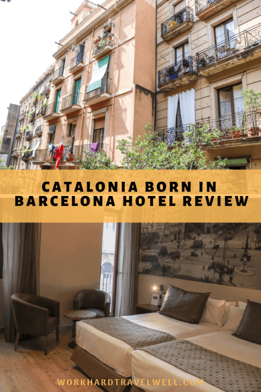 A review of the Catalonia Born Hotel in Barcelona! #barcelona #workhardtravelwell