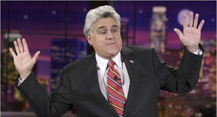 The Tonight Show with Jay Leno...Again.