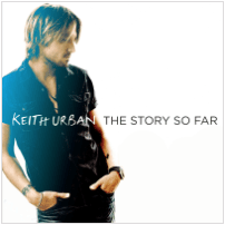 Keith Urban - The Story So Far