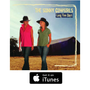 The Sunny Cowgirls - Long Five Days