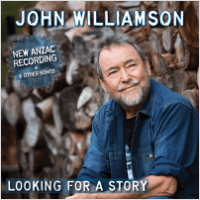 John Williamson - Looking for a Story