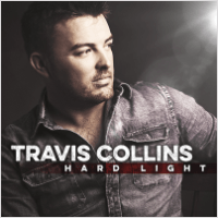Travis Collins - Hard Light