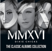 dixie-chicks-the-classic-albums-collection