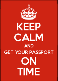 Keep_Calm_and_get_your_passport_on_time.png