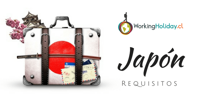 requisitos japón working holiday Chile visa