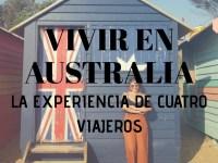 Lo que necesitas saber sobre vivir en Australia