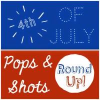 Patriotic Pops & Shots!