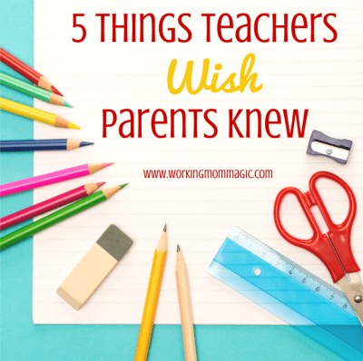 What Teachers Wish Parents Knew