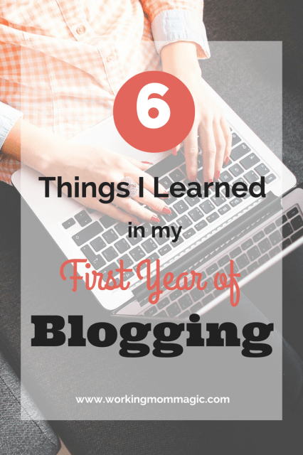 6 things I've learned in my first year of blogging