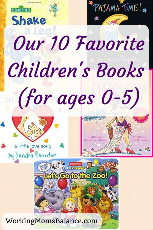 Our 10 Favorite Children's Books (for ages 0-5)