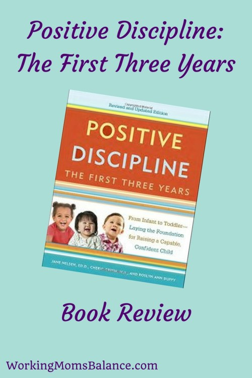 Book review of Positive Discipline: The First Three Years