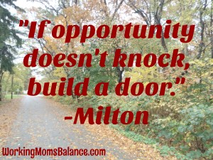 build an opportunity