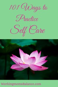 101 ways to practice self care