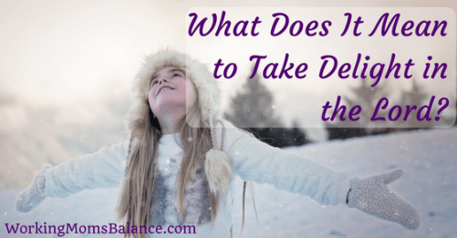 What does it mean to take delight in the Lord? How does God give us the desires of our heart when we still want so much?