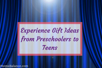 Experience Gift Ideas from Preschoolers to Teens