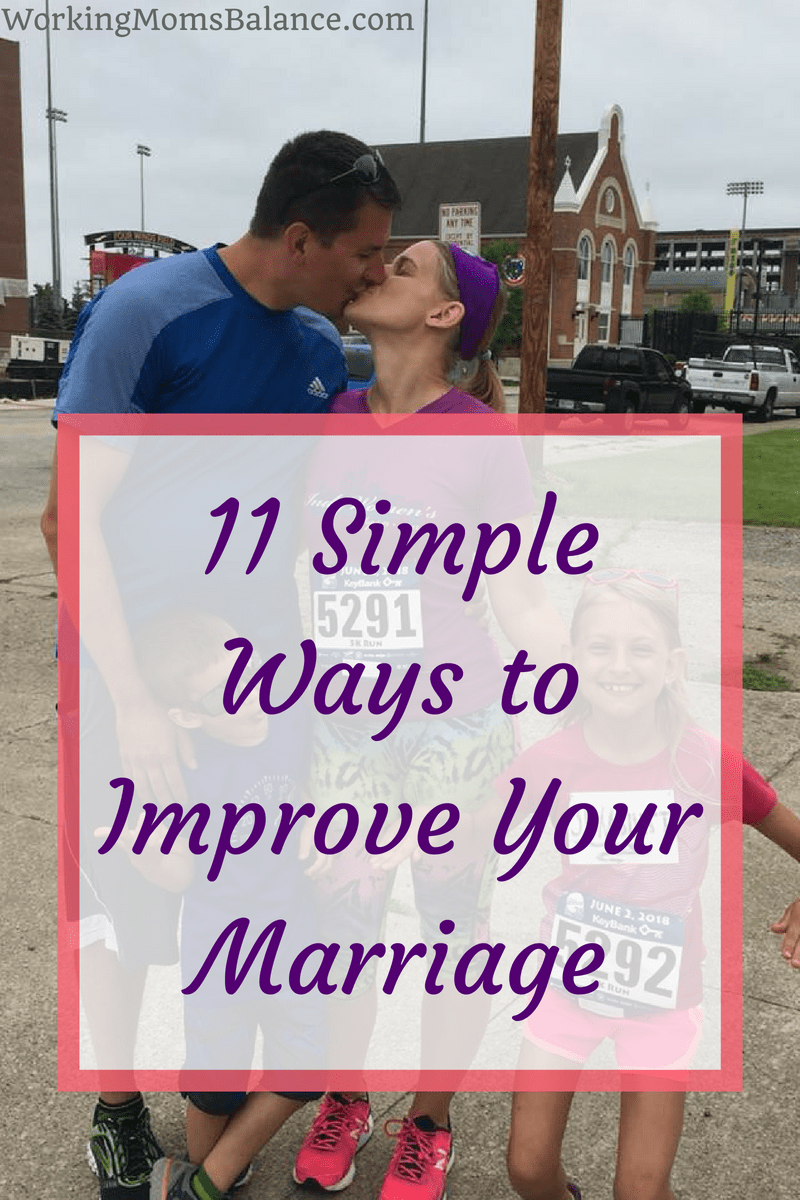 Marriage is hard. Use these 11 simple tips to help you improve your marriage relationship. #marriage #love #relationshipadvice
