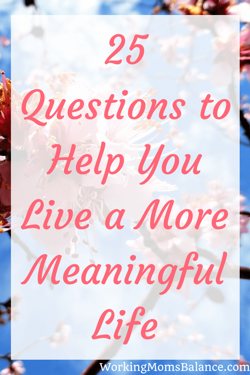 This list of 25 questions to help you live a more meaningful life will help you to journal through the various ways that your life can have purpose and meaning. By working through these questions you can uncover new perspectives, new passions, and new ideas to help you create a life you love.