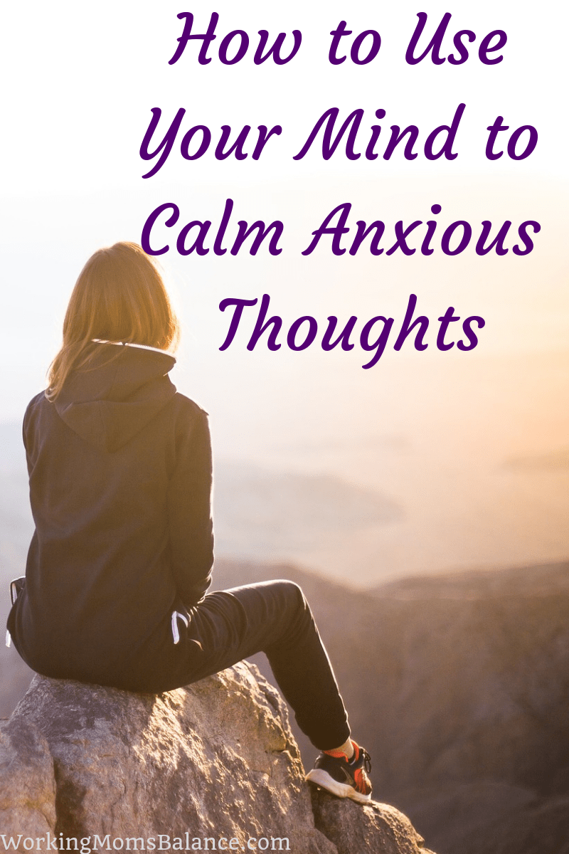 Anxiety is caused by your thinking. You have power over your mind. This post shares how you can use that power to calm anxious thoughts. #anxiety #thoughtmodel #lifecoach #selfcoaching #thoughts
