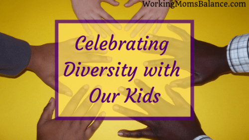 how and why we should celebrate diversity with our kids #readyourworld #multicultural #diversity #education #parenting