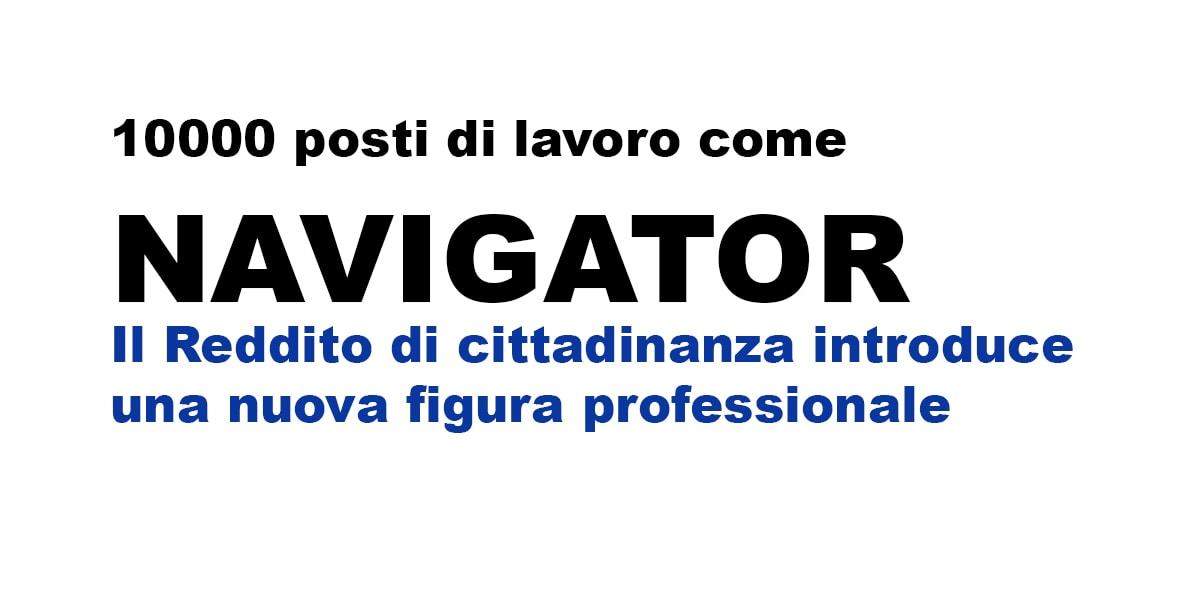 10000 Nuovi Posti Di Lavoro Per Navigator Il Reddito Di