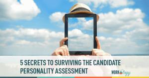 5 Secrets to Surviving a Candidate Personality Assessment #thecandidate