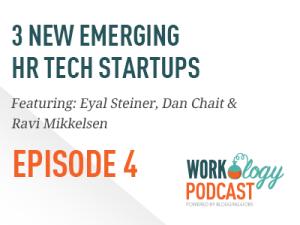 Ep 4 – Three New Emerging HR Technology Startups #hrtechconf