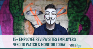 15+ Employee & Candidate Review Sites Employers Need to Know About