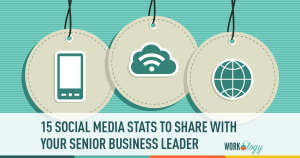 15 Social Media Stats to Share with Business Leaders About Work