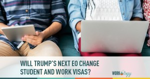 Will Trump's Next Executive Order Change Work & Student Visas?