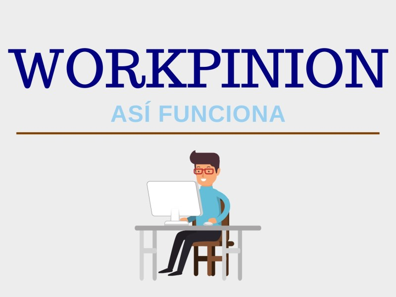 Así funciona Workpinion