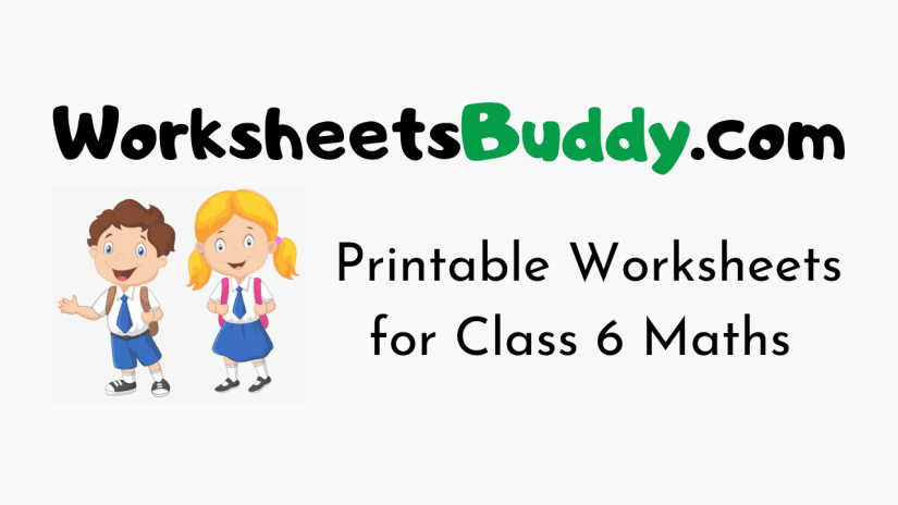 CBSE Worksheets for Class 6 Maths