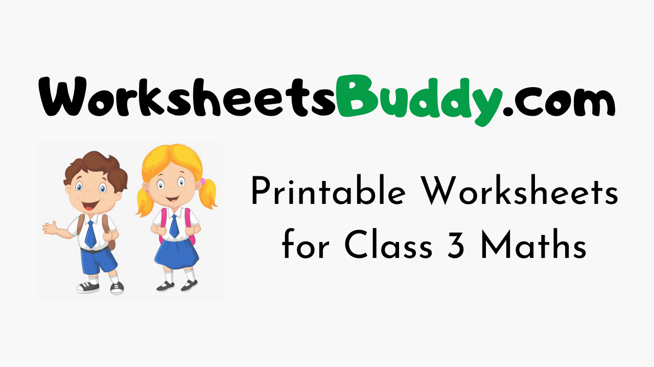 Worksheets for Class 3 Maths