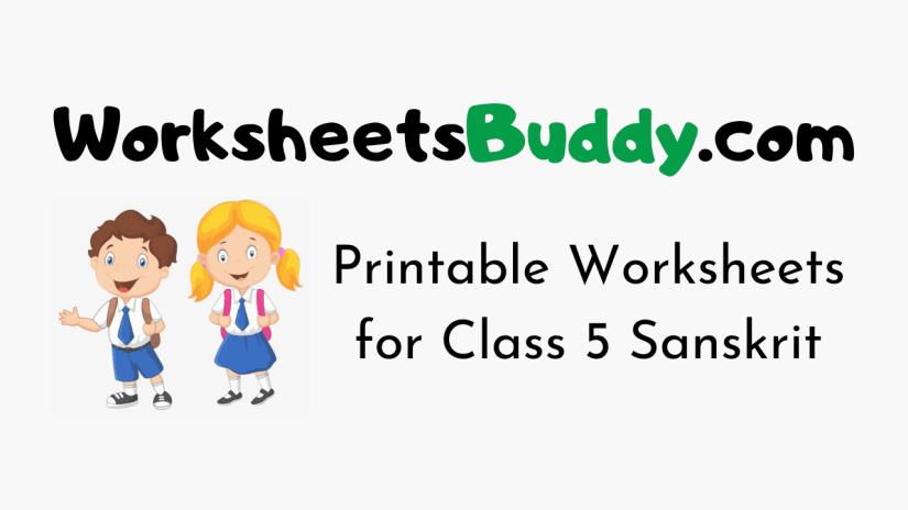 Worksheets for Class 5 Sanskrit