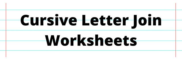 Cursive Letter Join Worksheets