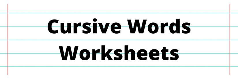 Cursive Words Worksheets