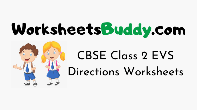 CBSE Class 2 EVS Directions Worksheets