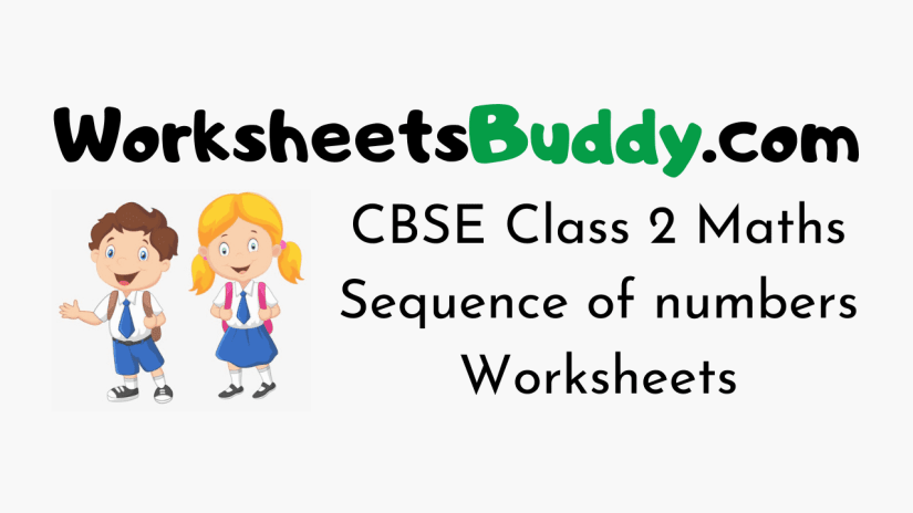 CBSE Class 2 Maths Sequence of numbers Worksheets