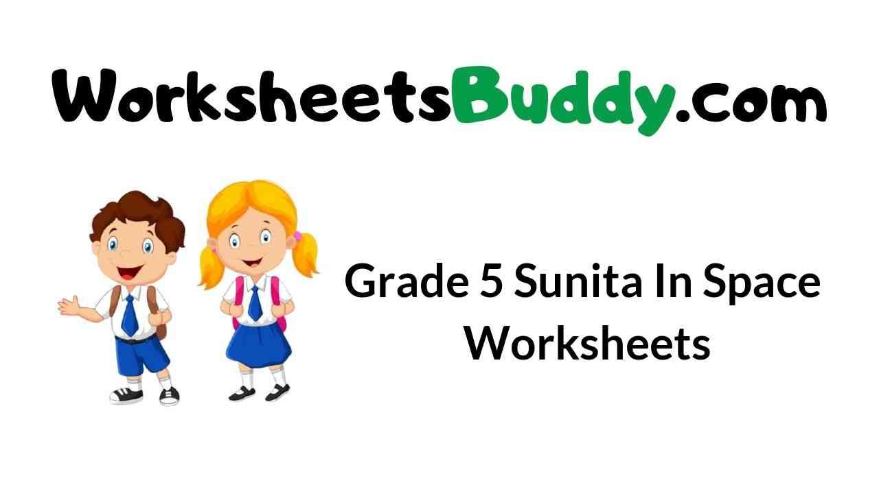 grade-5-sunita-in-space-worksheets