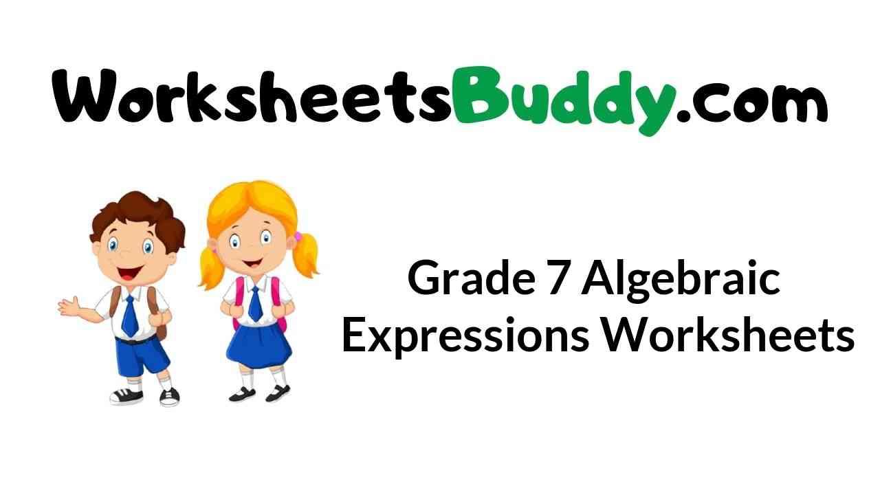 grade-7-algebraic-expressions-worksheets