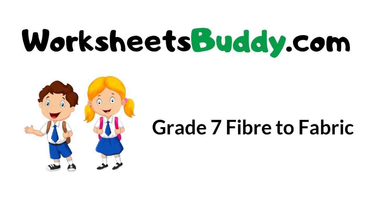 grade-7-fibre-to-fabric