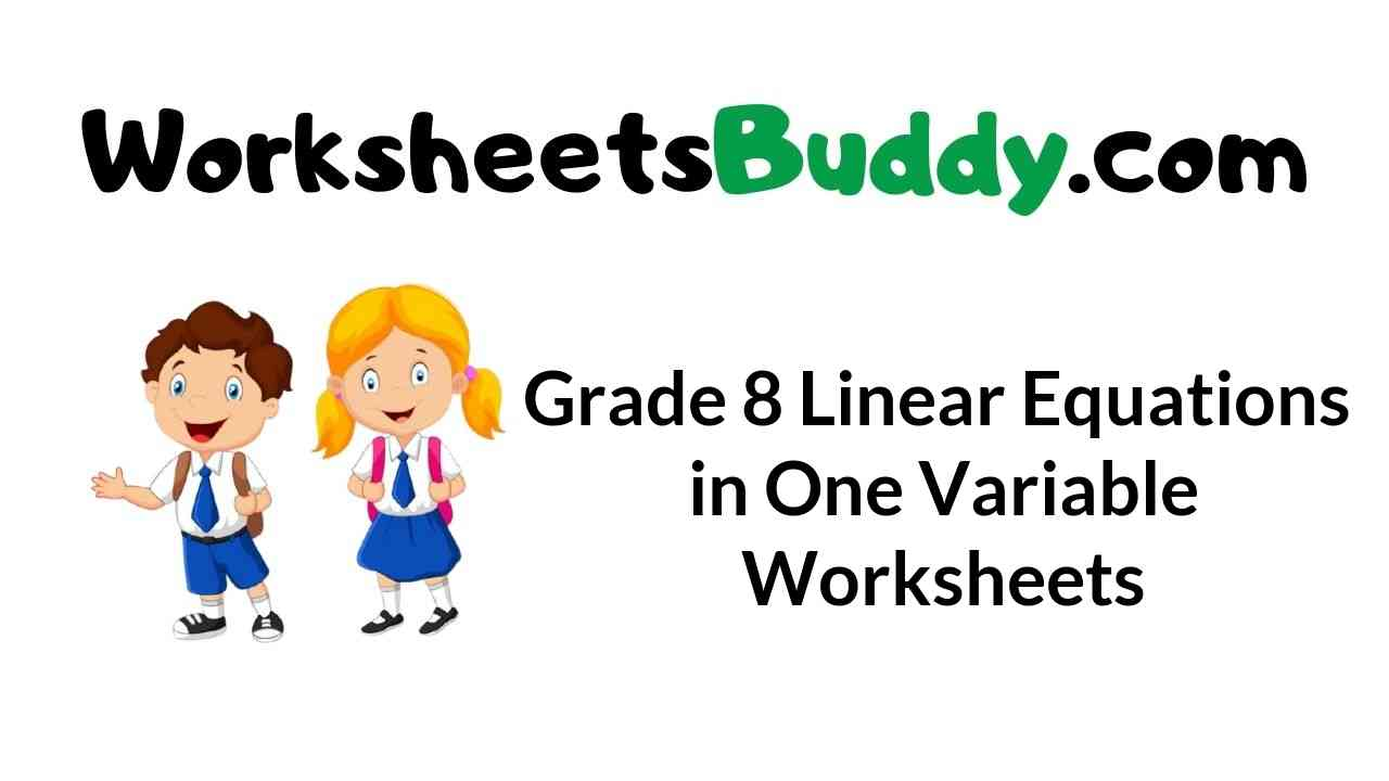 grade-8-linear-equations-in-one-variable-worksheets