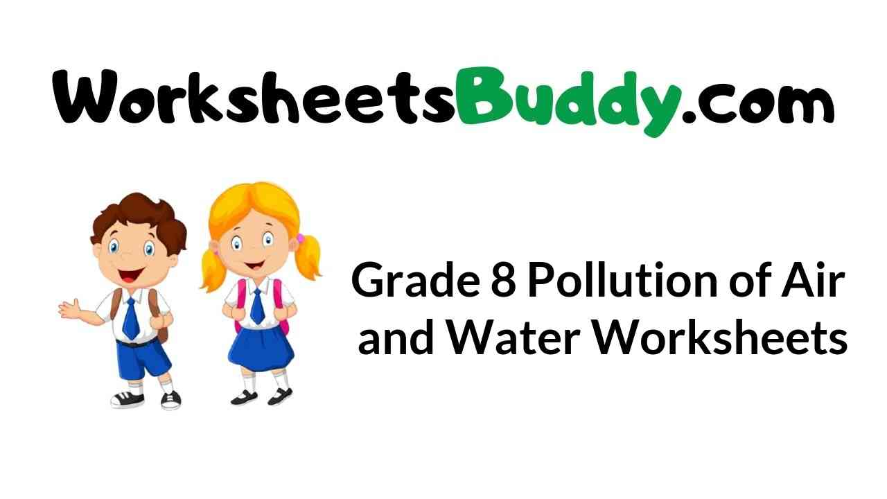 grade-8-pollution-of-air-and-water-worksheets