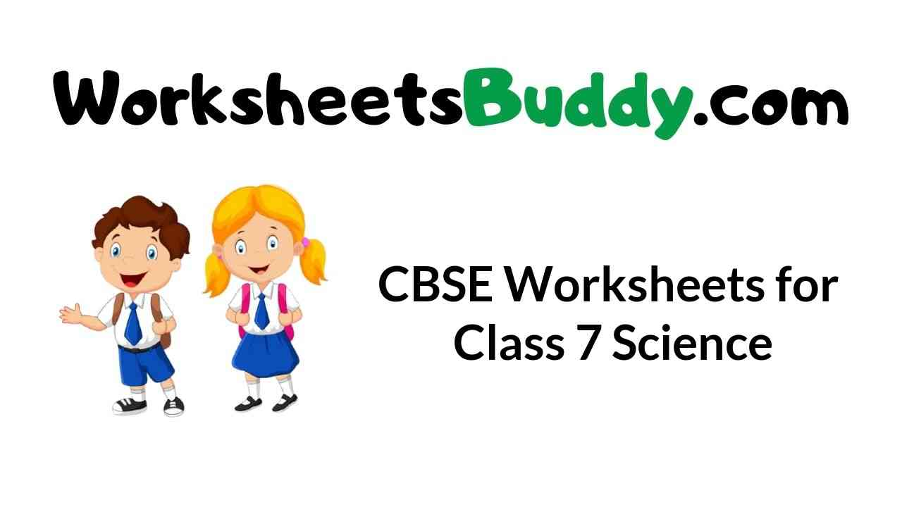 cbse-worksheets-for-class-7-science