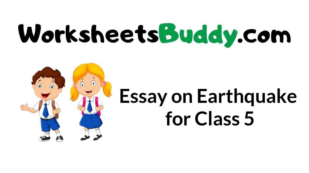 essay-on-earthquake-for-class-5